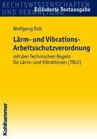 Lärm- und Vibrations- Arbeitsschutzverordnung
