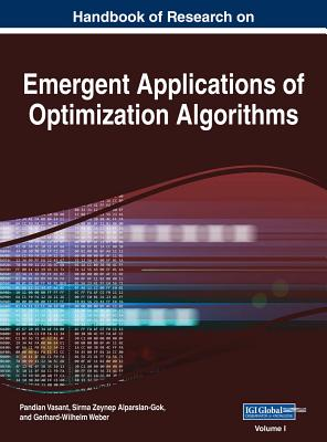 Handbook of Research on Emergent Applications of Optimization Algorithms