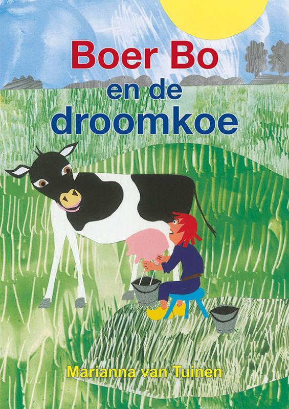 Boer Bo en de droomkoe