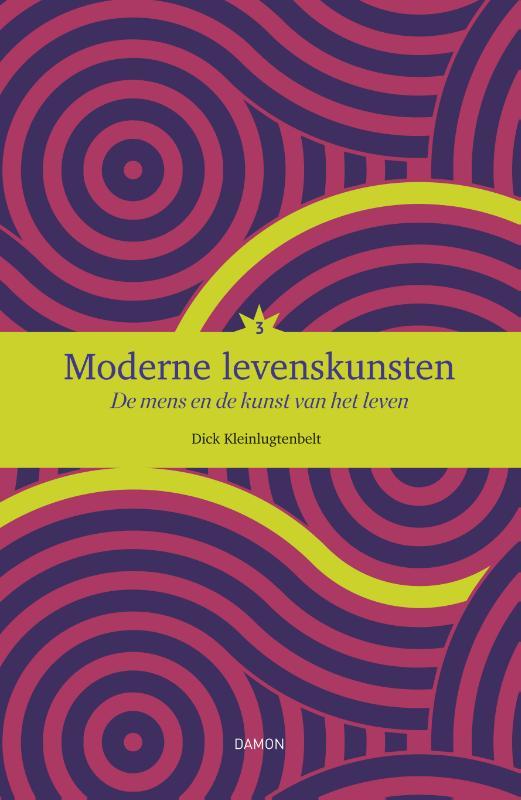 Moderne levenskunsten, Deel 3, De mens en de kunst van het leven