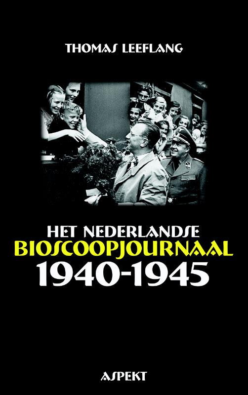 Het Nederlandse bioscoopjournaal 1940-1945