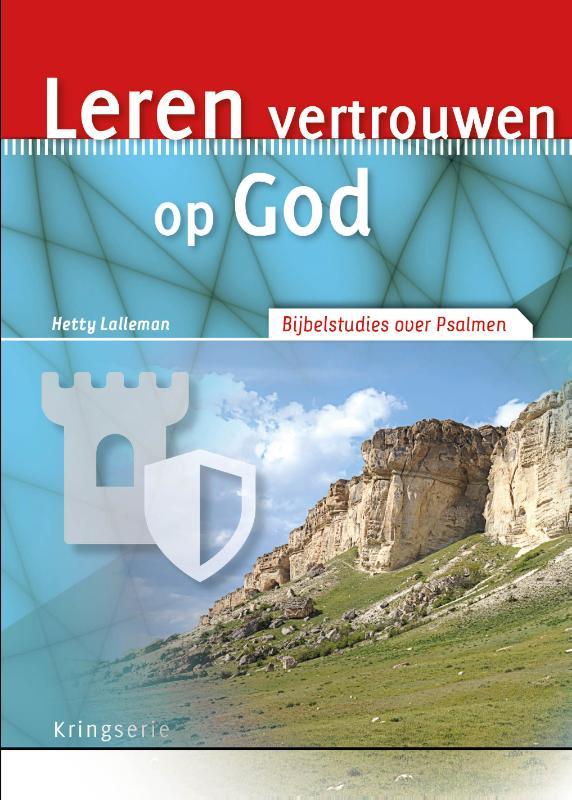 Kringserie - Leren vertrouwen op God