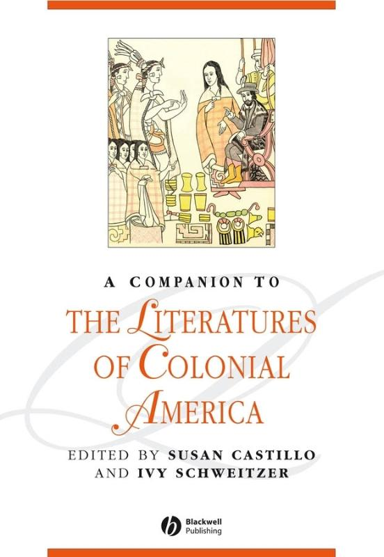 A Companion to the Literatures of Colonial America