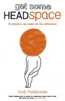Headspace Guide to... Mindfulness & Meditation