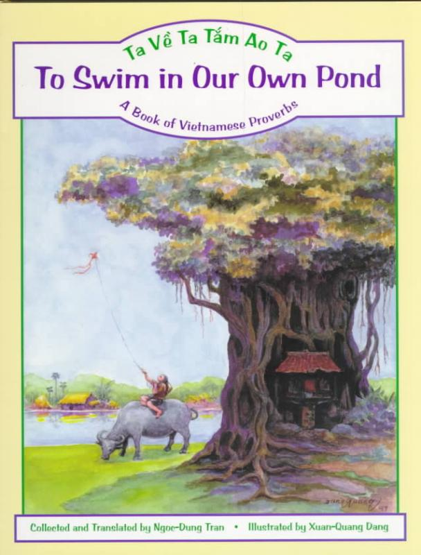To Swim in Our Own Pond/Ta Ve Ta Tam Ao Ta