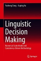Linguistic Decision Making
