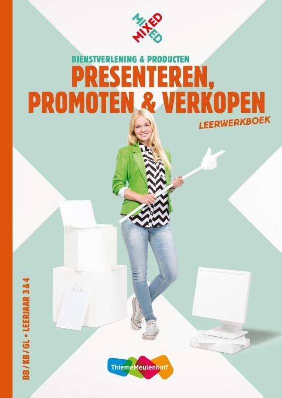 Presenteren, promoten en verkopen vmbo Leerwerkboek