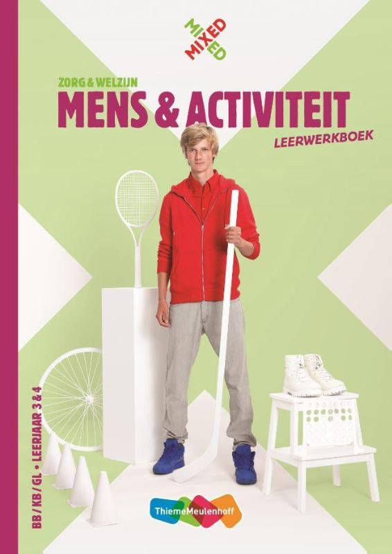 Mens en activiteit Leerwerkboek BB/KG/GL leerjaar 3 & 4