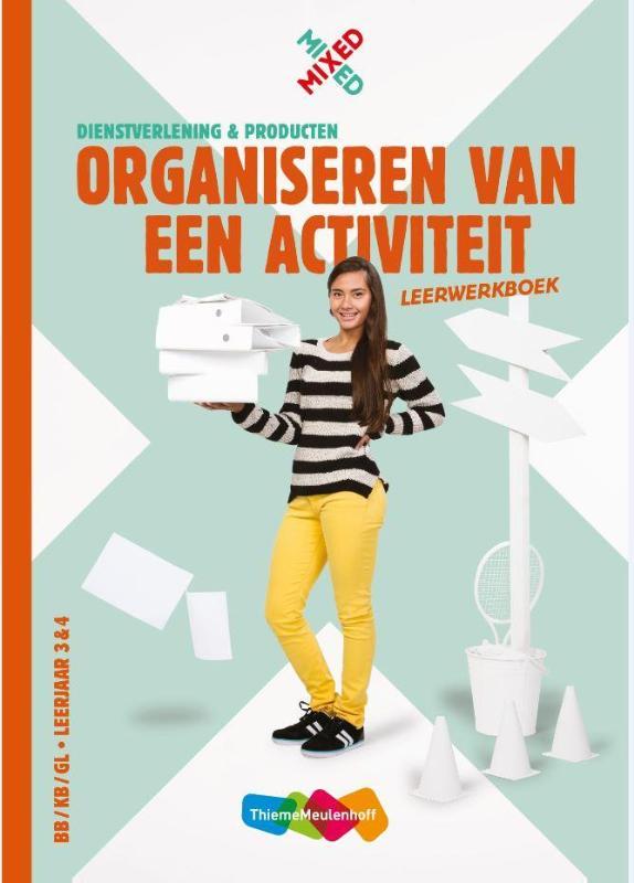 Organiseren van een activiteit vmbo Leerwerkboek
