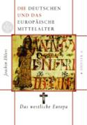 Die Deutschen und das europäische Mittelalter 3