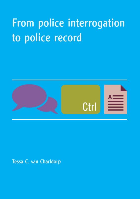 From police interrogation to police record
