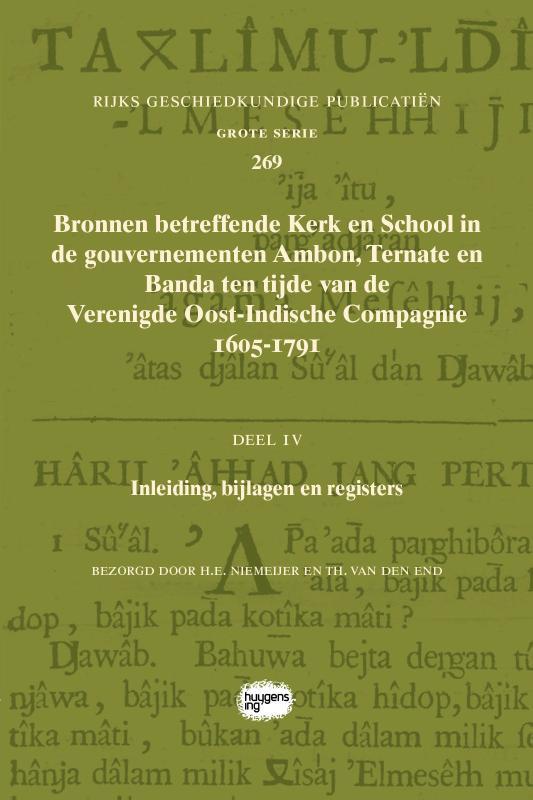 Bronnen betreffende Kerk en School in de gouvernementen Ambon, Ternate en Banda ten tijde van de Verenigde Oost-Indische Compagnie (VOC), 1605-1791