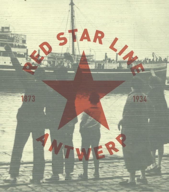 Red Star Line, Antwerp 1873-1934
