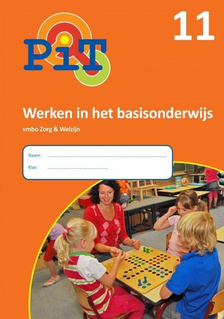 PiT 11 Werken in het basisonderwijs; Vmbo zorg en welzijn