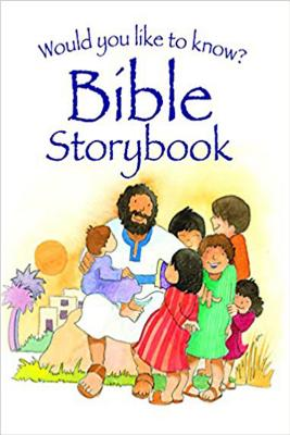 Would You Like to Know? Bible Storybook