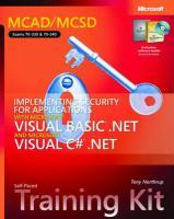 MCAD/MCSD Self-Paced Training Kit - Implementing Security for Applications with Microsoft Visial Basic .NET and Microsoft C# .NET