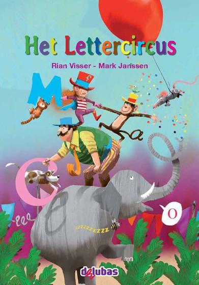Van beginnende geletterdheid tot lezen Het Lettercircus