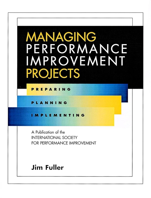Managing Performance Improvement Projects