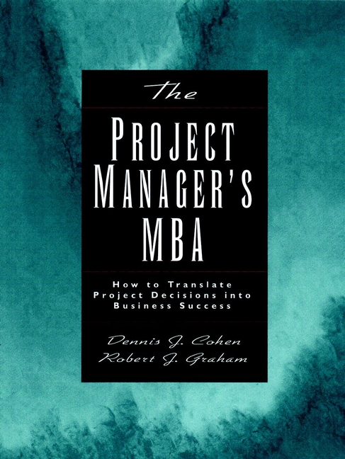 The Project Manager's MBA