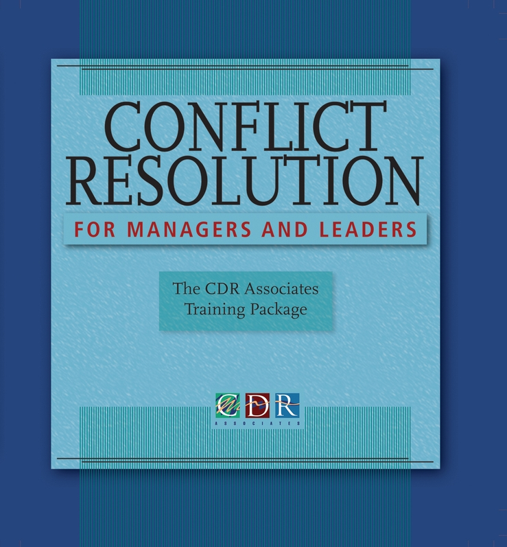 Conflict Resolution for Managers and Leaders