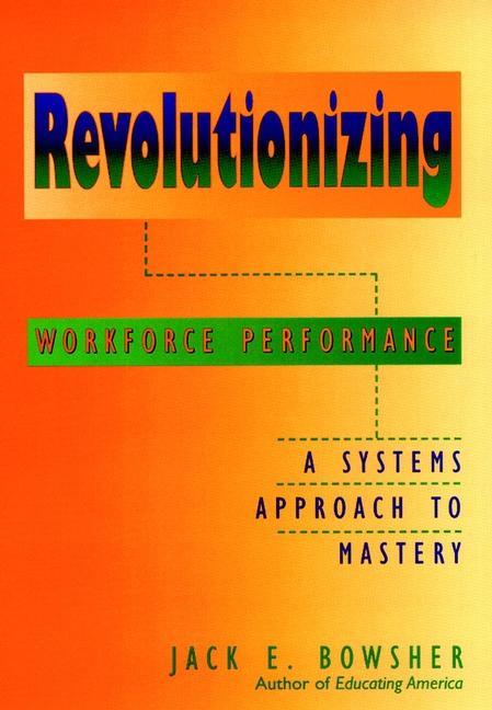 Revolutionizing Workforce Performance