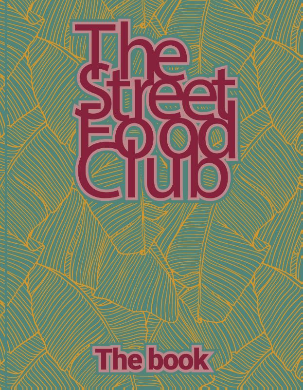 The Streetfood Club - The Book