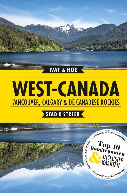 West-Canada, Vancouver, Calgary en de Canadese Rockies