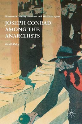 Joseph Conrad Among the Anarchists
