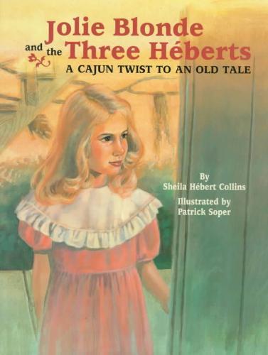 Jolie Blonde and the Three Héberts