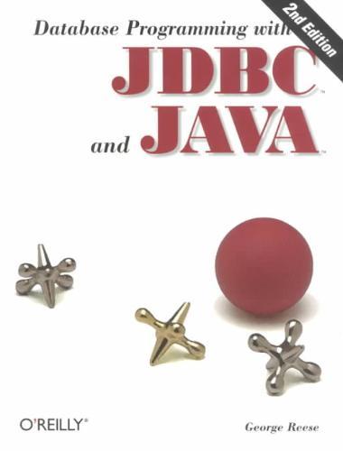 Database Programming with JDBC & Java 2e