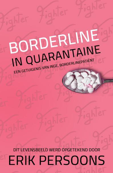 Borderline in quarantaine