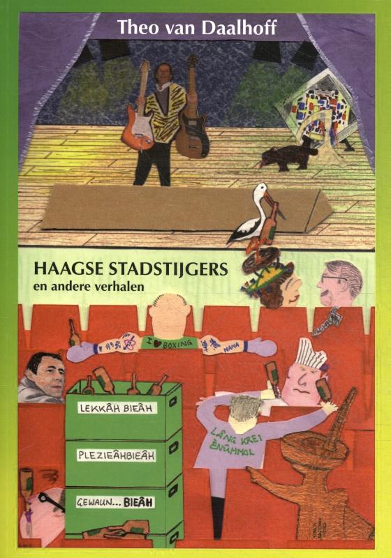 Haagse stadstijgers en andere verhalen