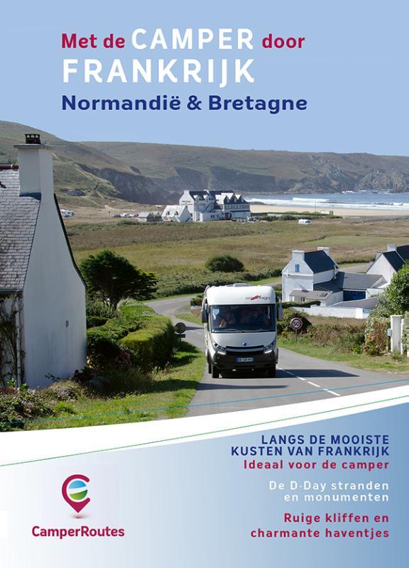 Met de camper door Frankrijk Kustroute Normandië & Bretagne