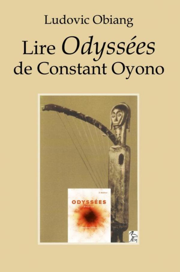 Lire Odyssées de Constant Oyono