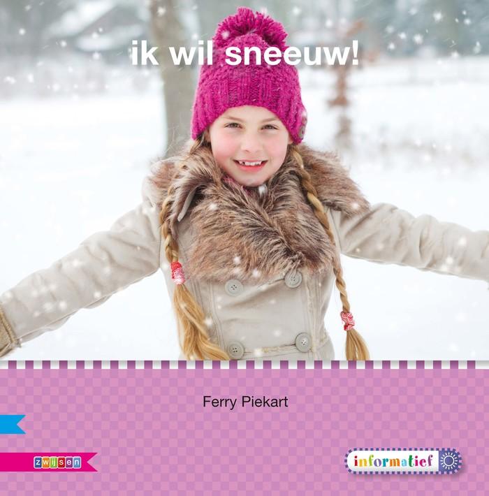 Veilig leren lezen - Ik wil sneeuw!