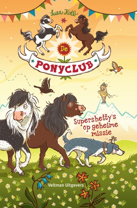 De ponyclub: Supershetty's op geheime missie
