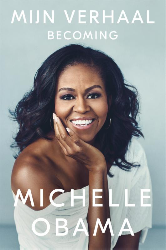 Mijn verhaal - Becoming - Michelle Obama