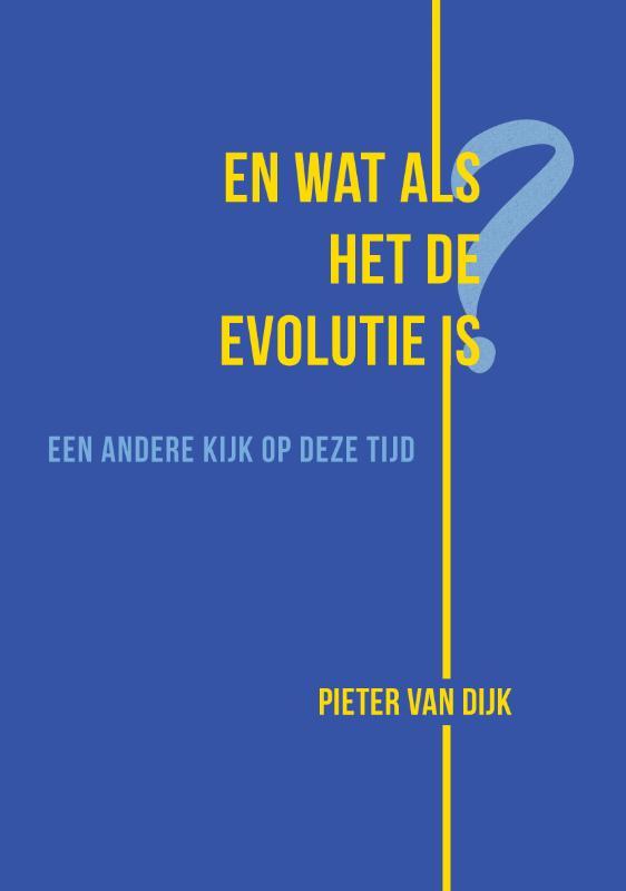 En wat als het de evolutie is?