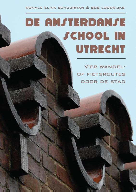 De Amsterdamse School in Utrecht