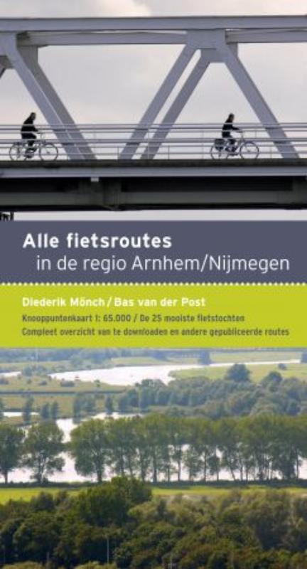 Alle fietsroutes in de regio Arnhem-Nijmegen
