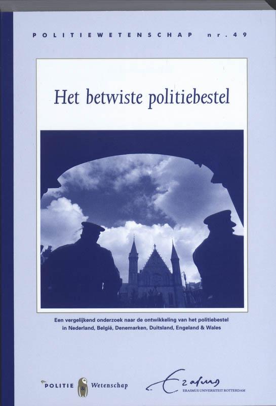 Het betwiste politiebestel