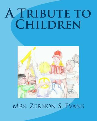 A Tribute to Children