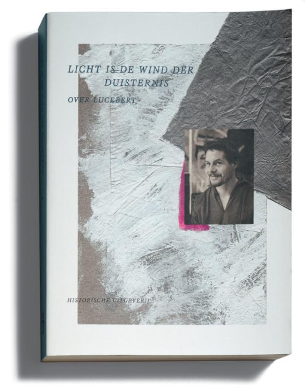 Licht is de wind der duisternis. Over Lucebert