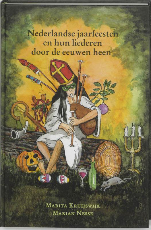 Nederlandse jaarfeesten en hun liederen door de eeuwen heen