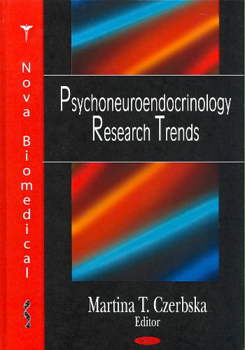 Psychoneuroendocrinology Research Trends