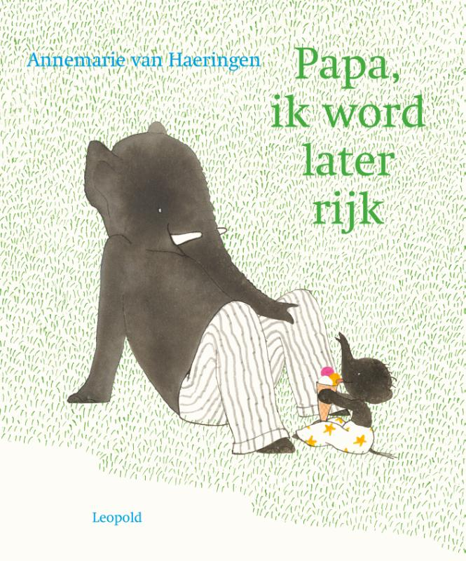 Papa, ik word later rijk