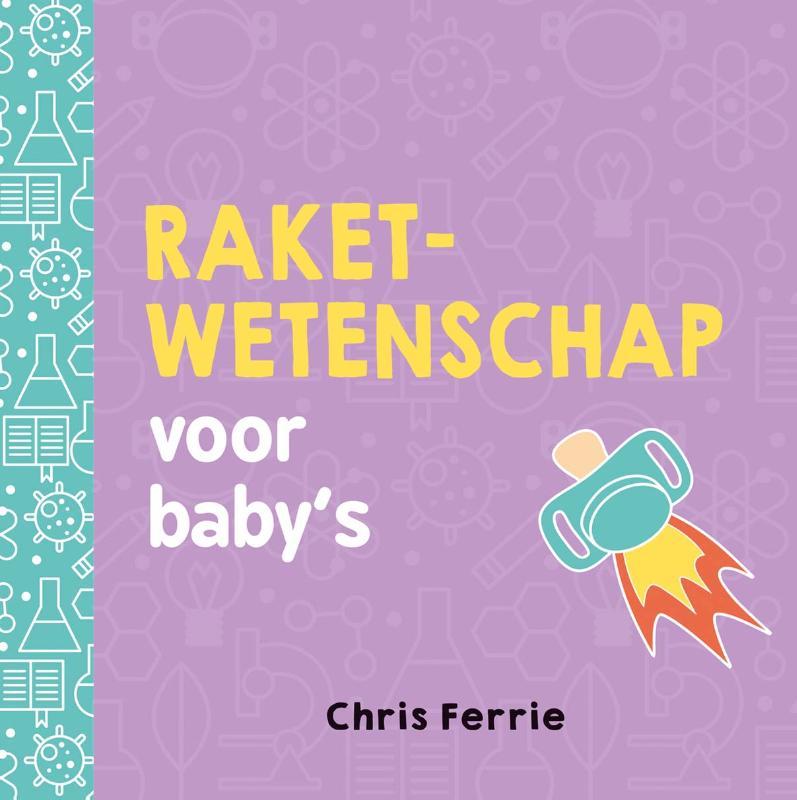 Baby universiteit - Raketwetenschap voor baby's