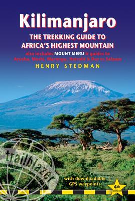 Kilimanjaro - The Trekking Guide to Africa's Highest Mountai