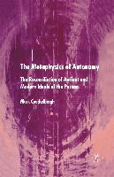 The Metaphysics of Autonomy