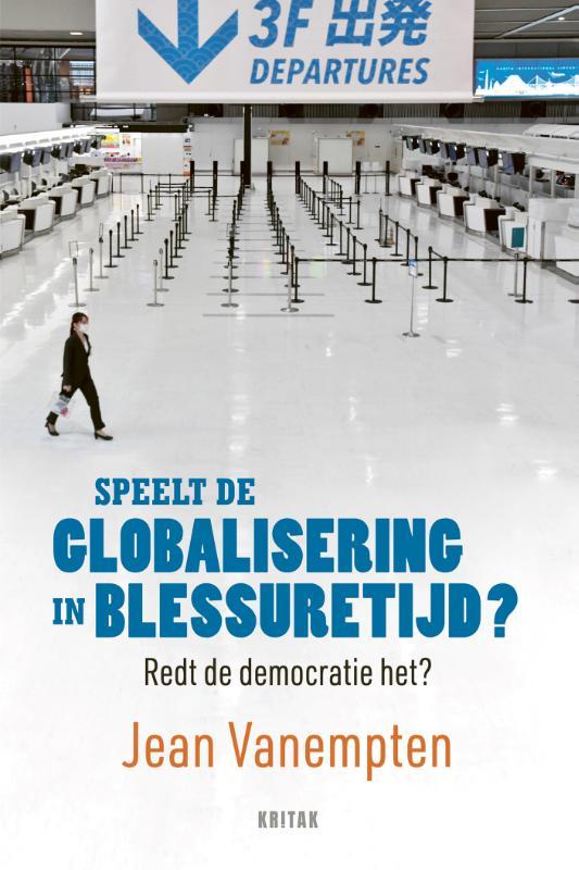 Speelt de globalisering in blessuretijd?